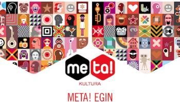 Vuelve META!Kultura, 2a Convocatoria para financiar proyectos culturales en Guipuzkoa